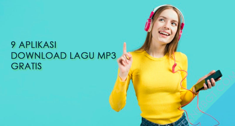 9 Aplikasi Download Lagu