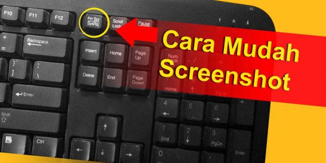 Masih Bingung Cara Screenshot Di Laptop Dan Komputer Tekno Banget