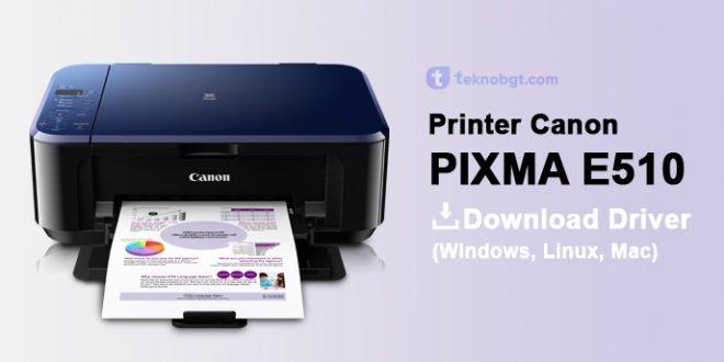 driver printer canon e510