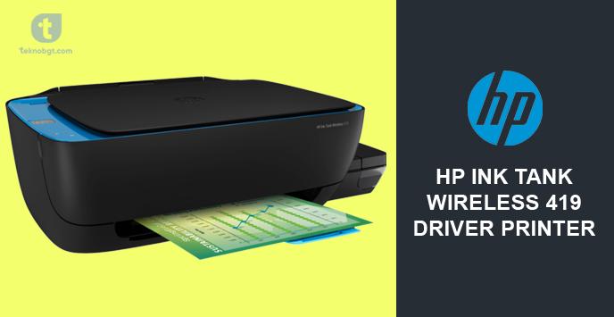 Hp Ink Tank Wireless 419 Driver Printer Dan Spesifikasinya Tekno Banget