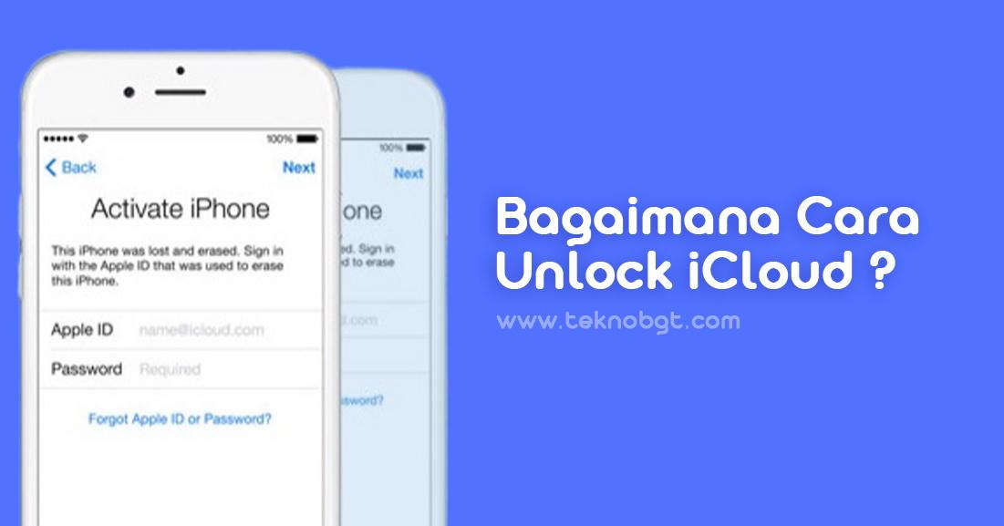 Cara Membuka Iphone Yang Terkunci Lock Icloud Tekno Banget