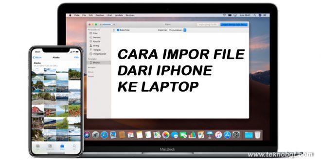 cara memindahkan file dari iphone ke laptop windows