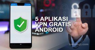 5 aplikasi vpn gratis android