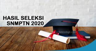 Hasil Seleksi SNMPTN 2020