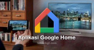 aplikasi google home hub chromecast