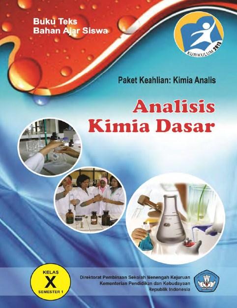 Buku sekolah SMK Kelas 10 Analisis Kimia Dasar