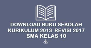 Download Buku Sekolah Kurikulum 2013 Revisi 2017 SMA Kelas 10