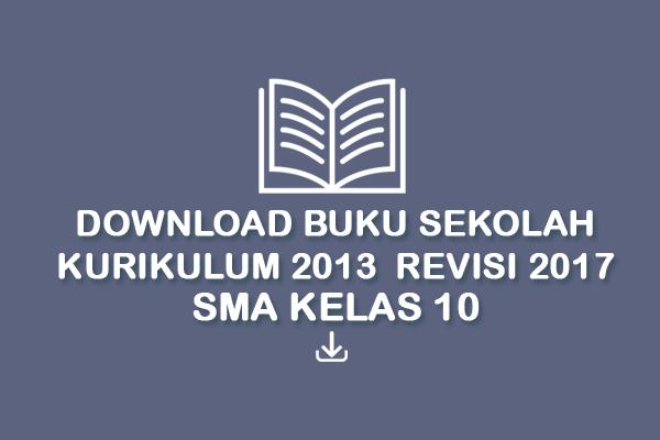 Buku Sekolah Digital Kurikulum 2013 Revisi 2017 Tingkat Sma Kelas 10 Tekno Banget