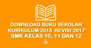 Download Buku Sekolah Kurikulum 2013 Revisi 2017 smk kelas 10 11 12