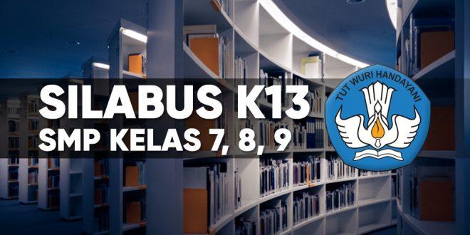 Link Download Silabus K13 Smp Mts Kelas 7 8 Dan 9 Semua Mata Pelajaran Tekno Banget