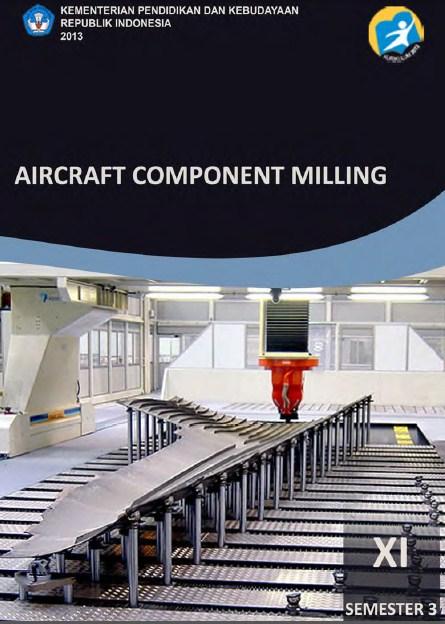 buku sekolah digital Aircraft component milling SMK kelas 11