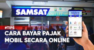 syarat dan cara bayar pajak mobil secara online