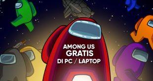 Cara Download Game Among Us Gratis di PC