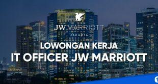 lowongan kerja it officer jw marriott hotel jakarta