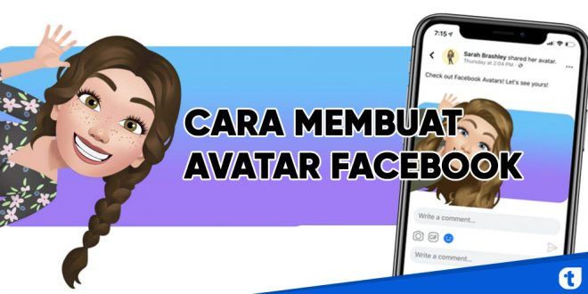 Begini Cara Membuat Avatar Di Facebook Yang Sedang Viral Tekno Banget