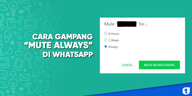 cara mute always di whatsapp