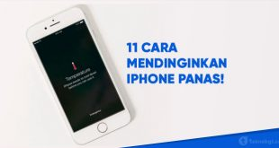 11 Cara Mendinginkan iPhone Yang Panas