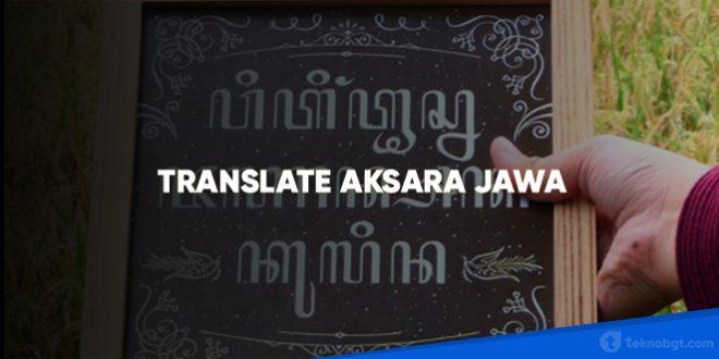 CARA TRANSLATE AKSARA JAWA ONLINE