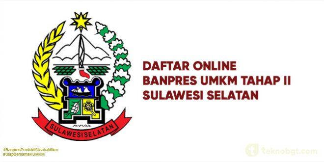 Daftar Online Banpres UMKM Tahap II Sulsel
