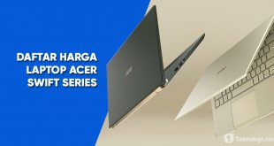 Daftar harga laptop acer swift series terbaru