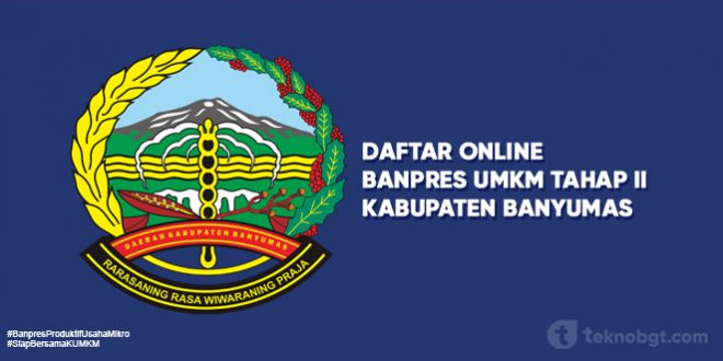 Link Daftar Online Banpres UMKM Tahap II Banyumas