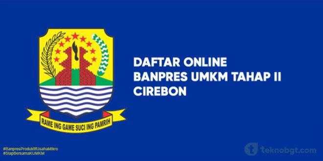 Link Daftar Online Banpres UMKM Tahap II cirebon