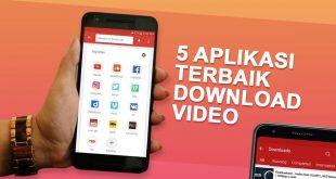5 Aplikasi Terbaik Untuk Download Video
