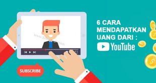 6 cara Mendapatkan Uang dari youtube