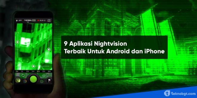 9 aplikasi nightvision terbaik