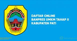 Daftar Online Banpres UMKM Tahap II kabupaten pati