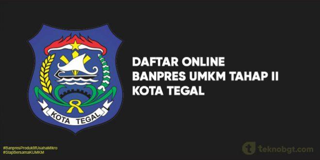 Daftar Online Banpres UMKM Tahap II kota tegal