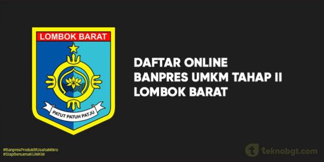 Daftar Online Banpres UMKM Tahap II lombok barat