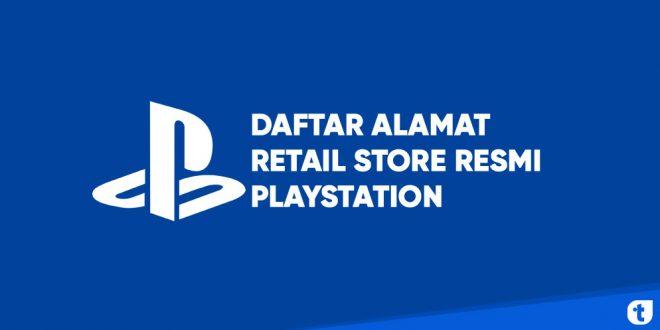 Daftar alamat retail store resmi playstation indonesia