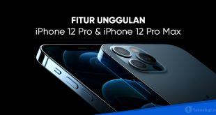 Fitur unggulan iphone 12 pro max