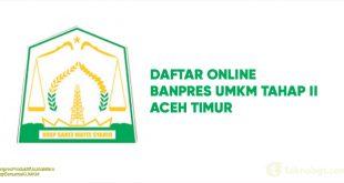 Link Daftar Online Banpres UMKM Tahap II Aceh timur