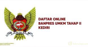 Link Daftar Online Banpres UMKM Tahap II KOta Kediri