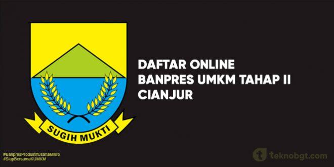 Link Daftar Online Banpres UMKM Tahap II cianjur