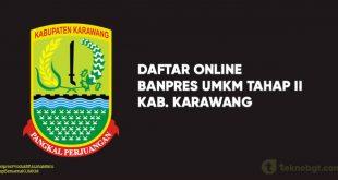 Link Daftar Online Banpres UMKM Tahap II karawang