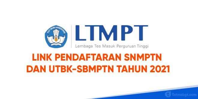 Link daftar SNMPTN dan UTBK-SBMPTN Tahun 2021