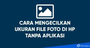 cara mengecilkan ukuran file foto jpg di hp