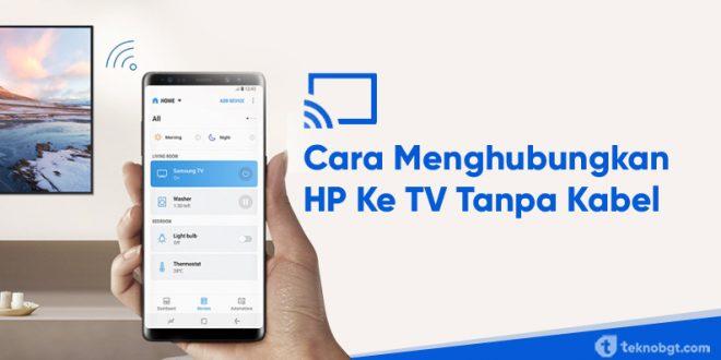 cara menghubungkan hp ke tv tanpa kabel
