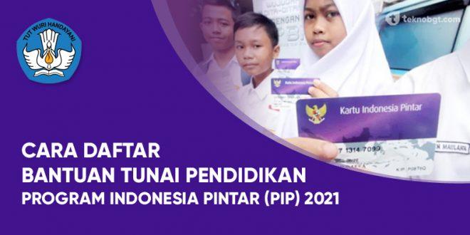 daftar bantuan pip 2021