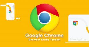 google chrome browser gratis terbaik