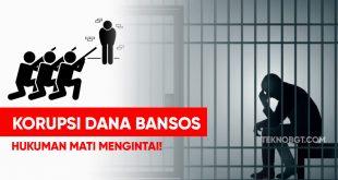 hukuman mati korupsi bansos