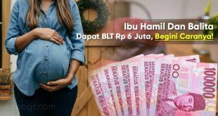 ibu hamil dapat bansos blt 6 juta