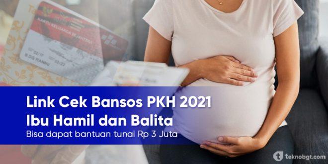 link cek bansos PKH 2021 ibu hamil dan balita