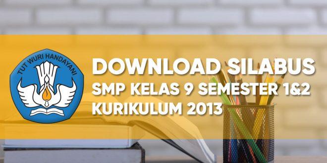link download silabus smp kelas 9 semester 1 dan 2 kurikulum 2013