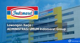 lowongan kerja administrasi umum di Indomaret group