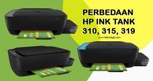 perbedaan hp ink tank 310 315 dan 319