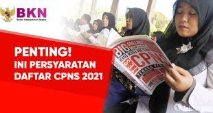 persyaratan daftar cpns 2021